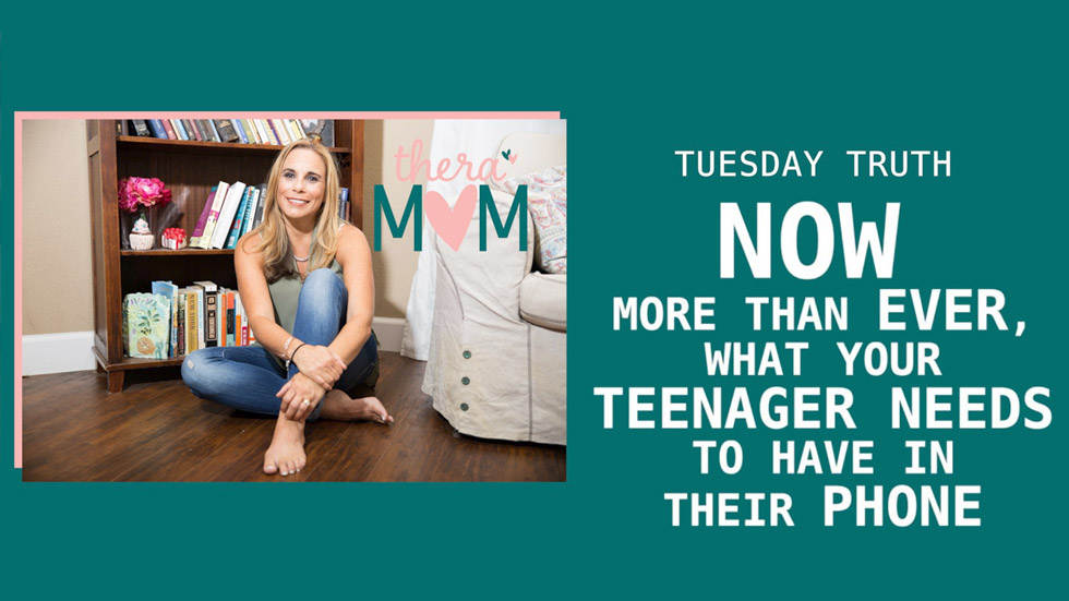 Now More Than Ever, What Your Teenager Needs to Have in Their Phone